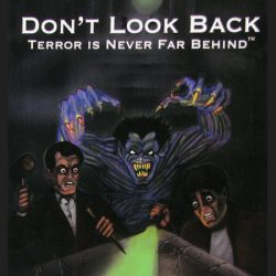 Don't Look Back - Terror is Never Far Behind