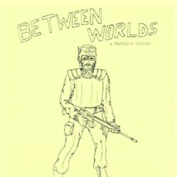 Between Worlds fanzine