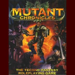 Mutant Chronicles and Mutant: Year Zero