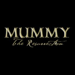 Mummy: The Resurrection