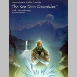 The Xro Dinn Chronicles