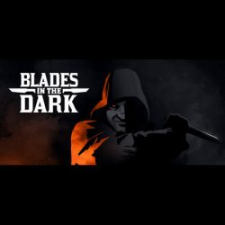 Blades in the Dark and other Forged in the Dark games