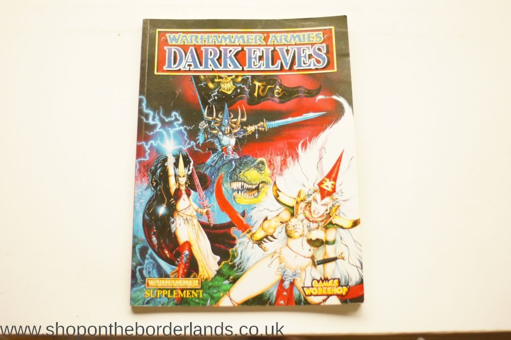 Warhammer Armies - Dark Elves, softback supplement for Warhammer Fantasy  Battles 4th edition