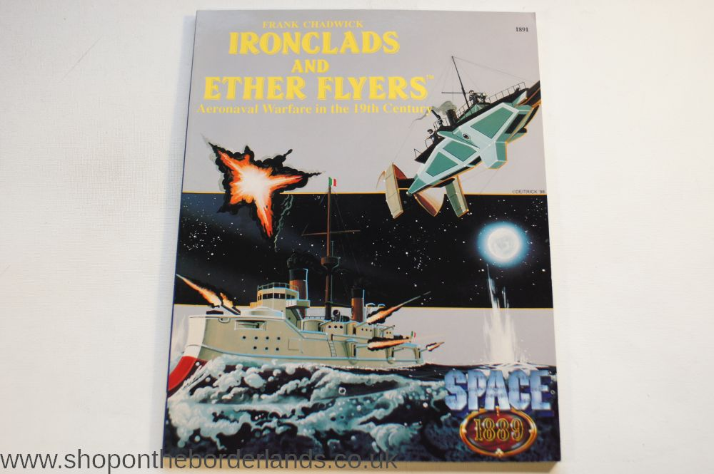 Ironclads and Ether Flyers, softback Space: 1889 miniatures rules (GDW  edition)