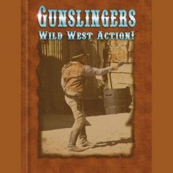 Gunslingers Wild West Action!