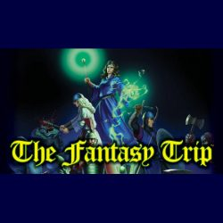 The Fantasy Trip