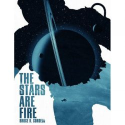 The Stars Are Fire